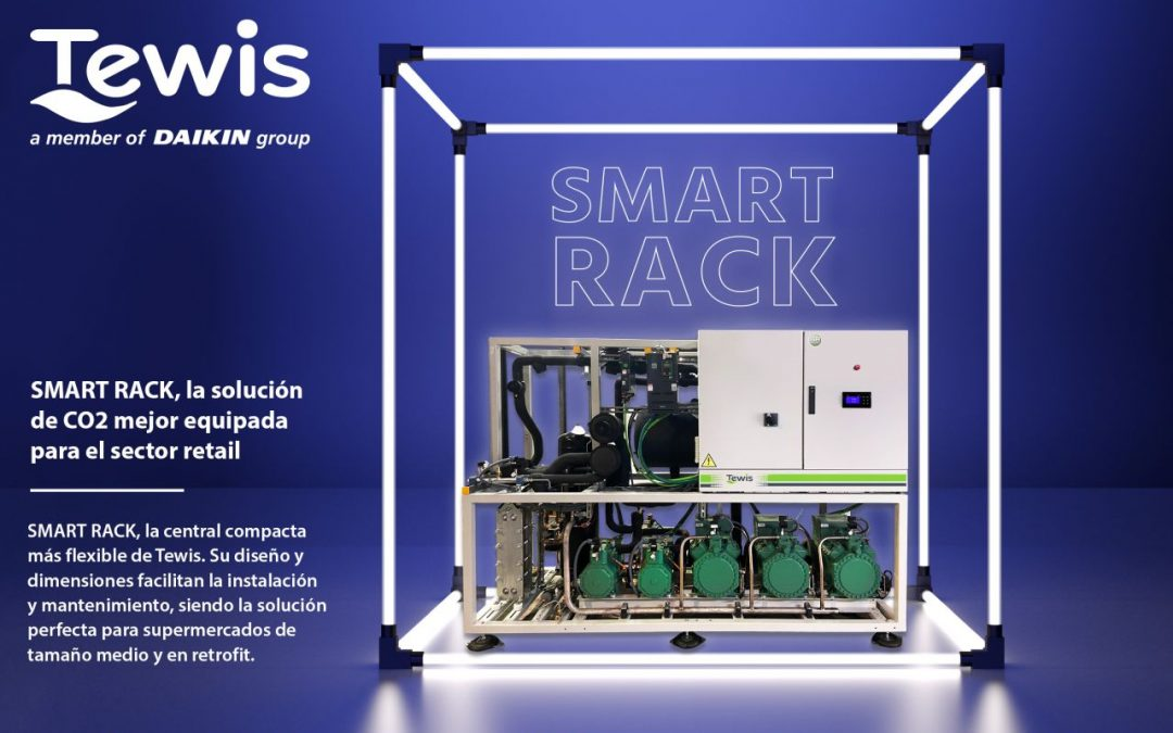 Tewis presenta Smart Rack: la nueva central compacta con CO2 transcrítico para el sector Retail.